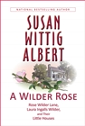 A Wilder Rose